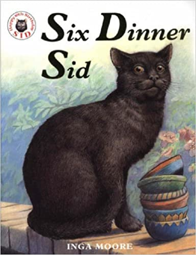 Inga Moore's Six Dinner Sid, one of our favourite cat books
